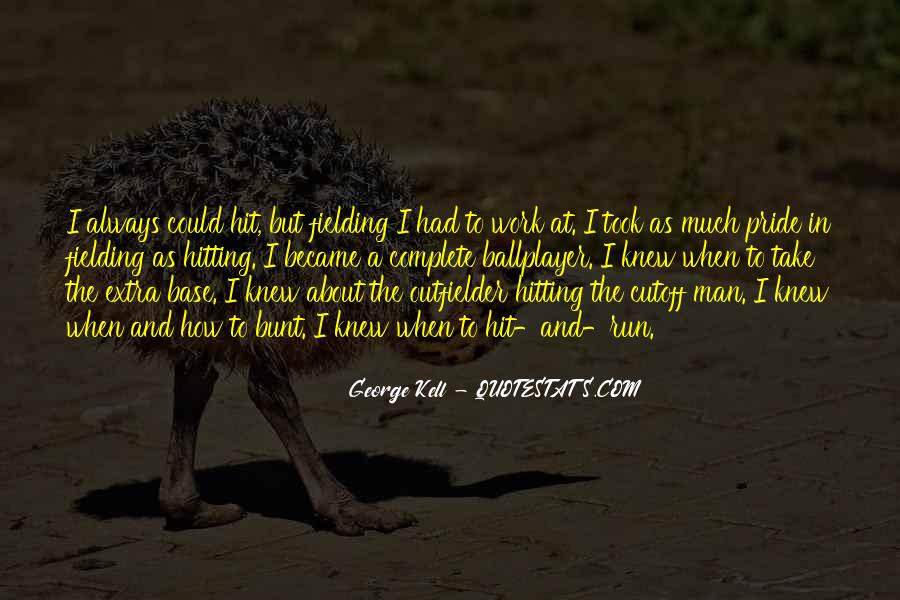 George Kell Quotes #704570