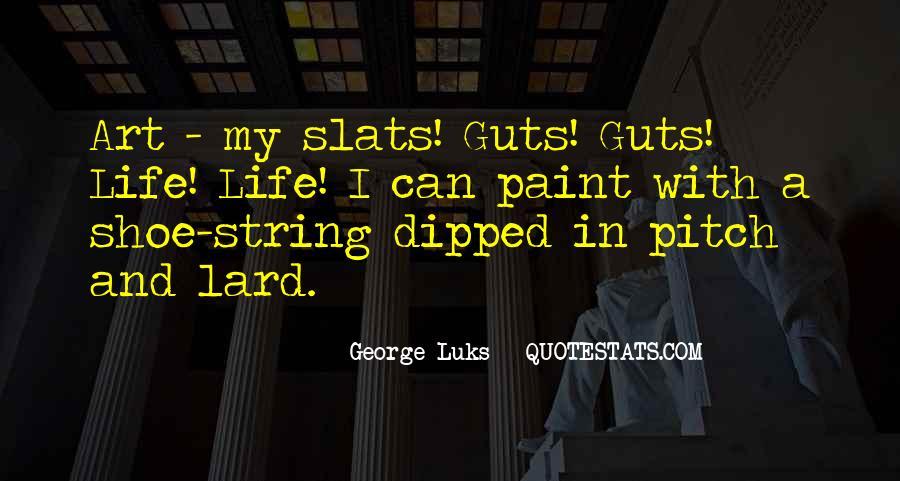 George Luks Quotes #342030