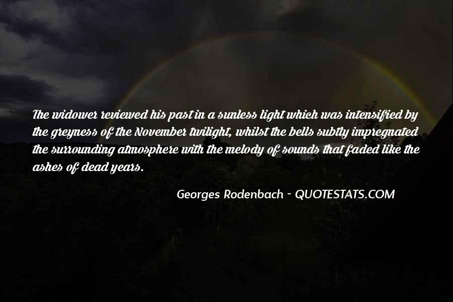 Georges Rodenbach Quotes #1806169