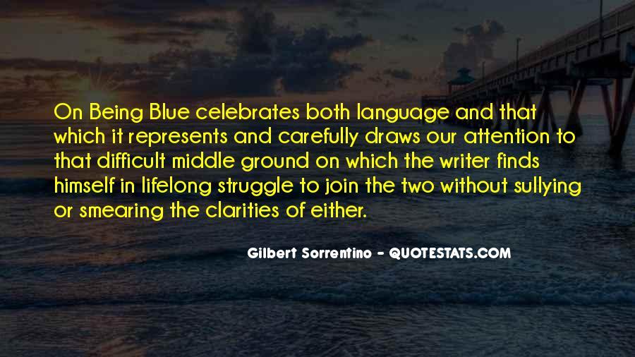 Gilbert Sorrentino Quotes #1154015