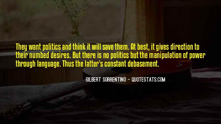 Gilbert Sorrentino Quotes #1359767