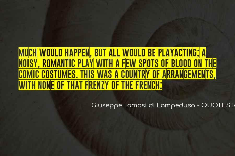 Giuseppe Tomasi Di Lampedusa Quotes #100316