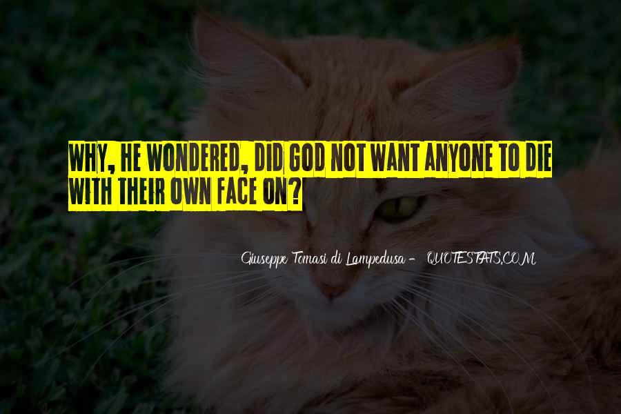 Giuseppe Tomasi Di Lampedusa Quotes #1291624