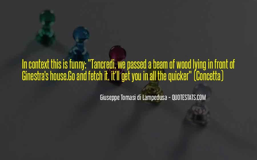 Giuseppe Tomasi Di Lampedusa Quotes #1616486