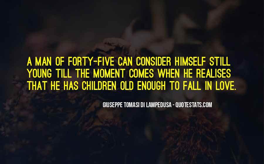 Giuseppe Tomasi Di Lampedusa Quotes #281406