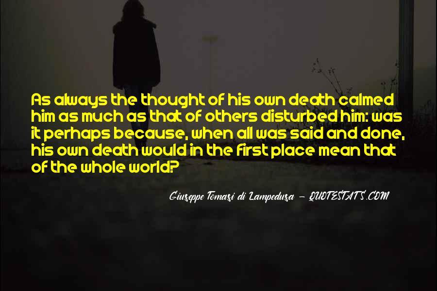 Giuseppe Tomasi Di Lampedusa Quotes #419948