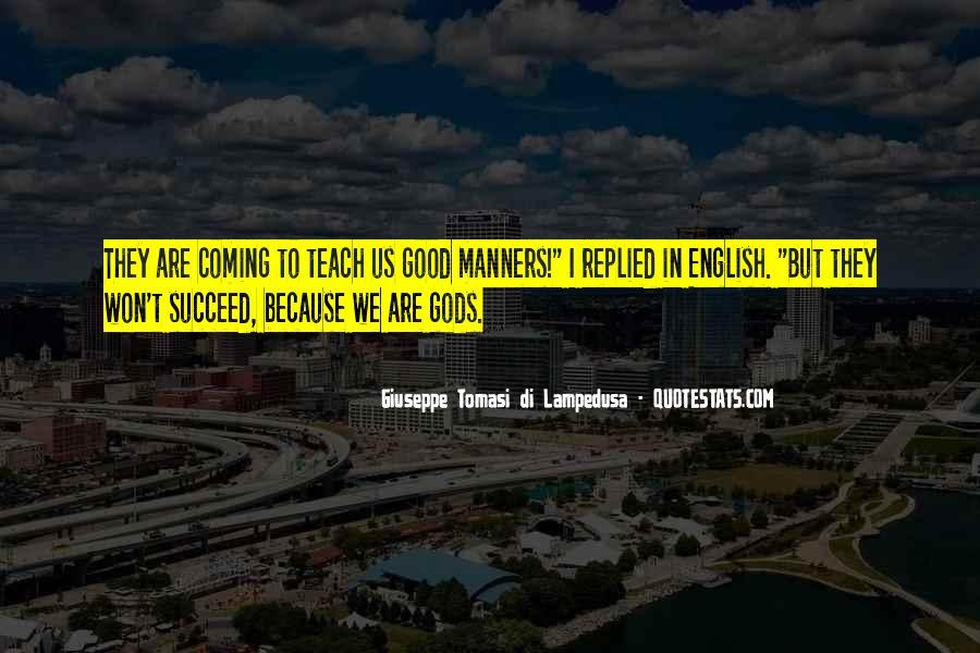 Giuseppe Tomasi Di Lampedusa Quotes #461208