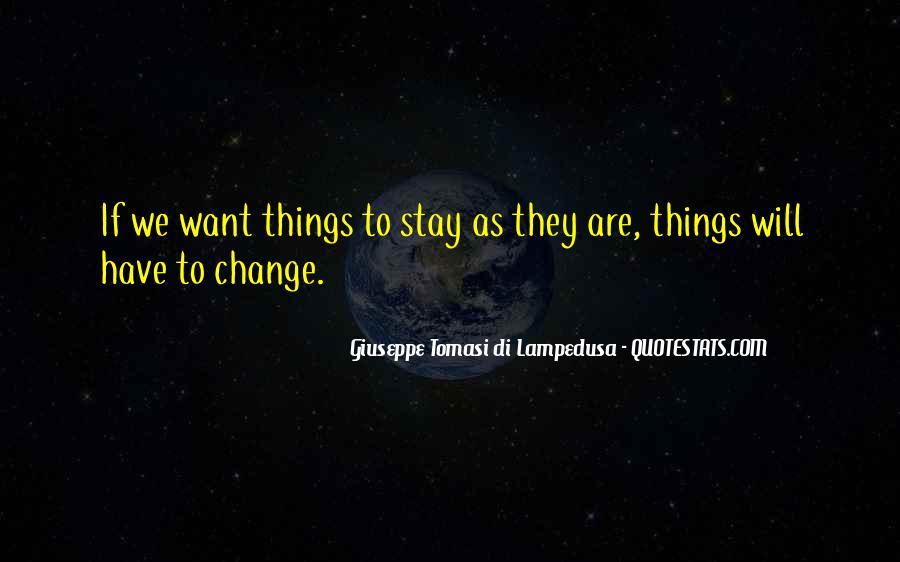 Giuseppe Tomasi Di Lampedusa Quotes #718932