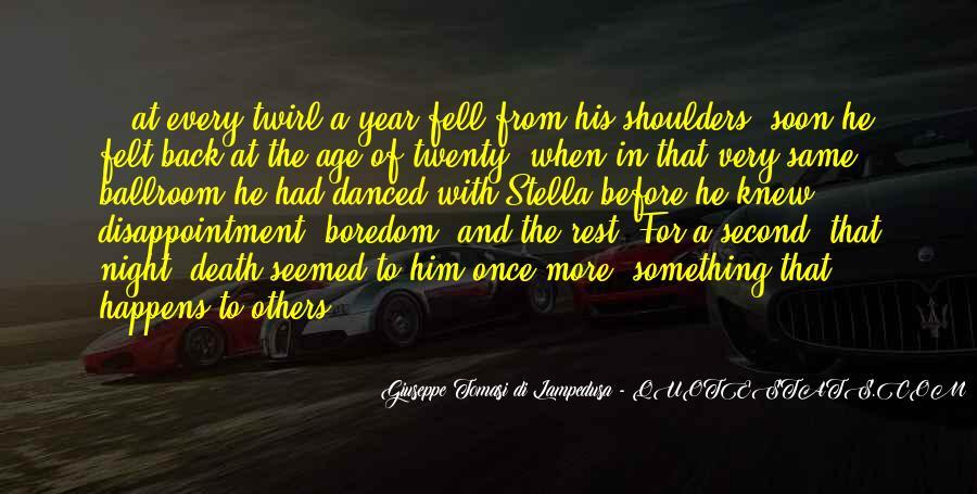 Giuseppe Tomasi Di Lampedusa Quotes #728970