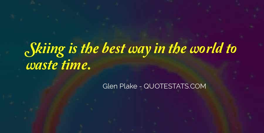 Glen Plake Quotes #790457