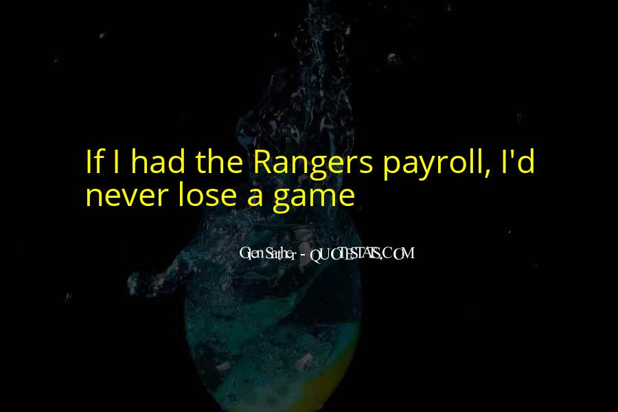 Glen Sather Quotes #1225292