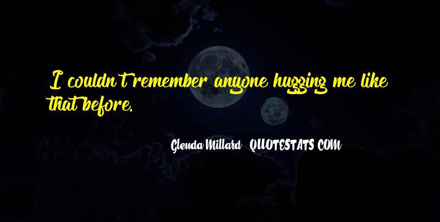 Glenda Millard Quotes #1044417