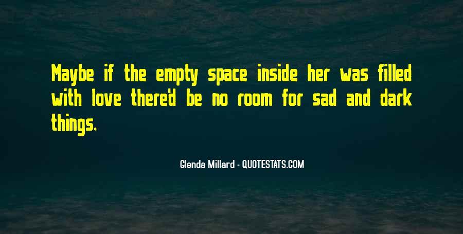 Glenda Millard Quotes #1548337