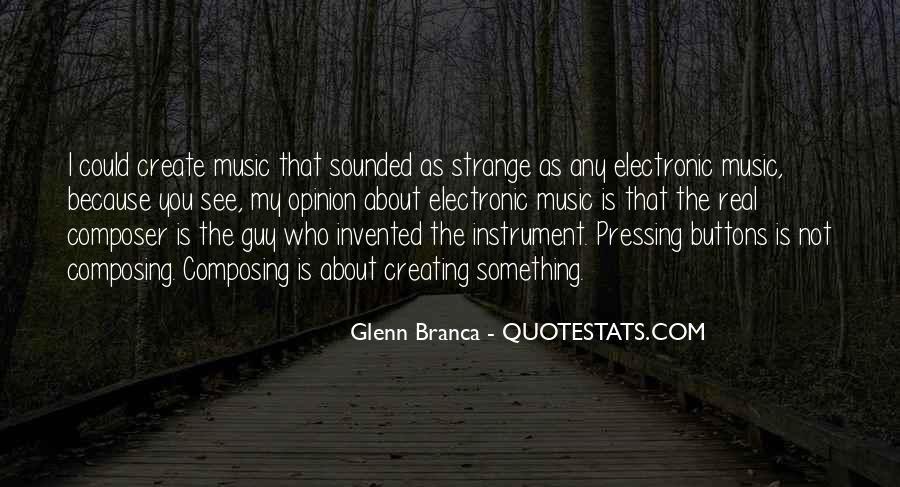 Glenn Branca Quotes #1106320