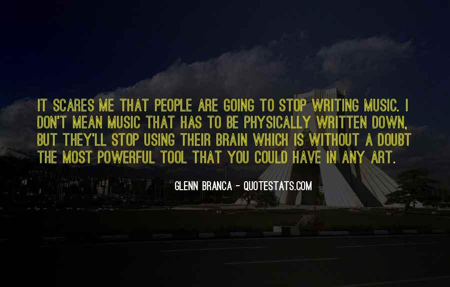 Glenn Branca Quotes #1408553