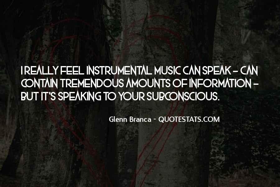 Glenn Branca Quotes #1833980