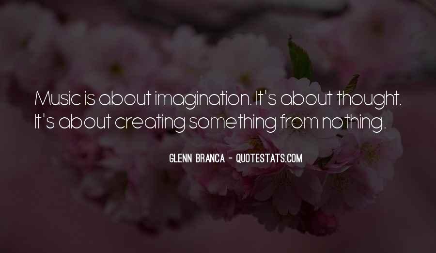 Glenn Branca Quotes #253020