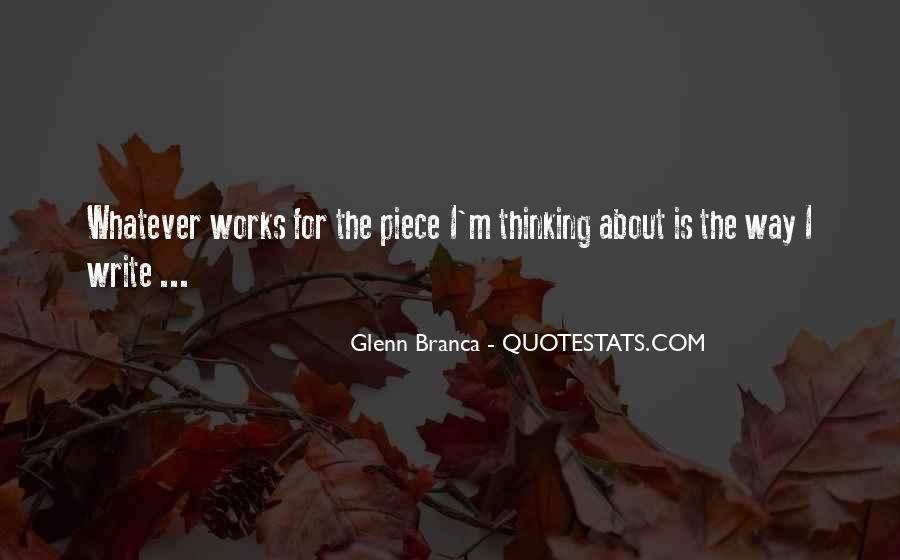 Glenn Branca Quotes #434156