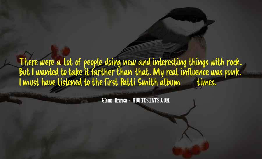 Glenn Branca Quotes #629121