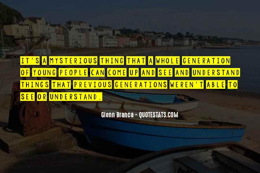 Glenn Branca Quotes #947407