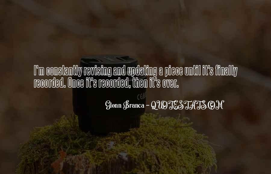 Glenn Branca Quotes #959446