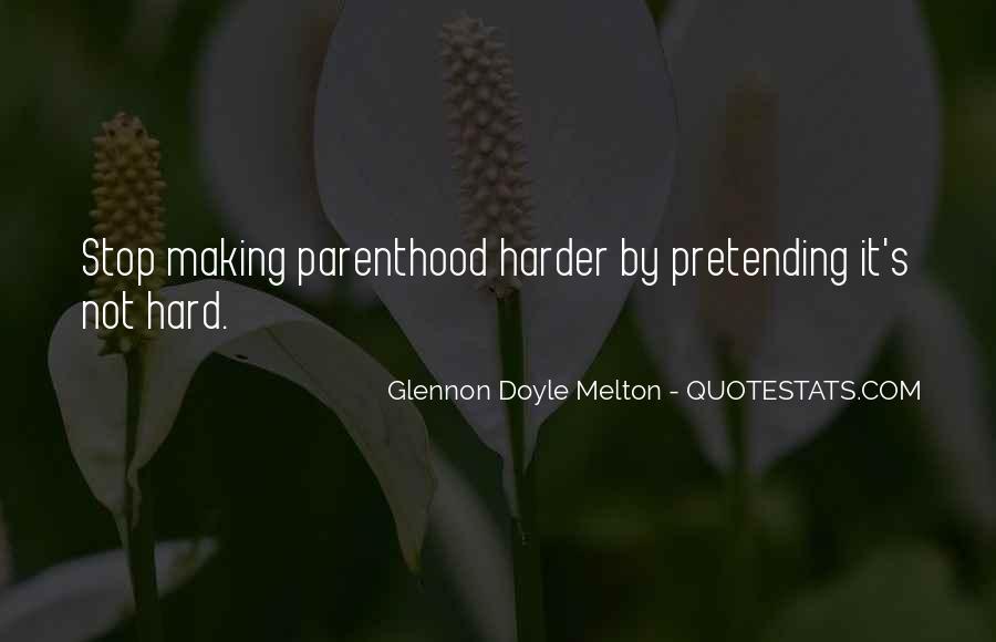 Glennon Melton Quotes #452495
