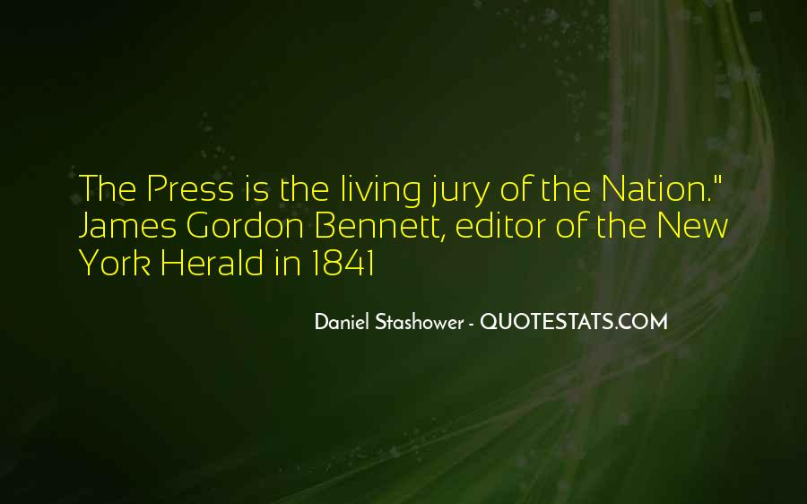 Gordon Bennett Quotes #1529024