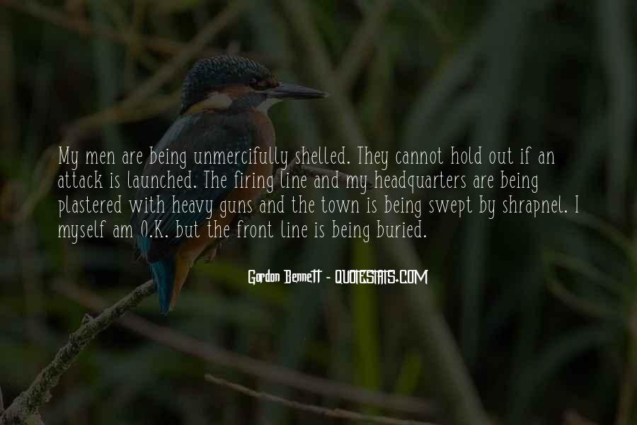 Gordon Bennett Quotes #1707785