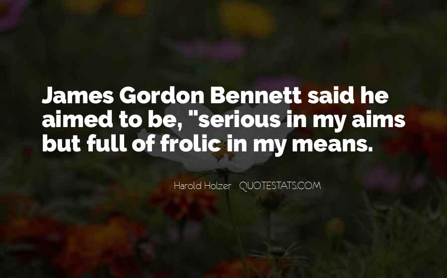 Gordon Bennett Quotes #913247