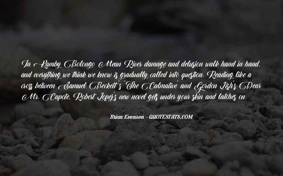 Gordon Lish Quotes #1351380