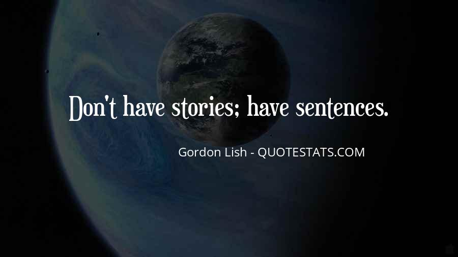 Gordon Lish Quotes #66978