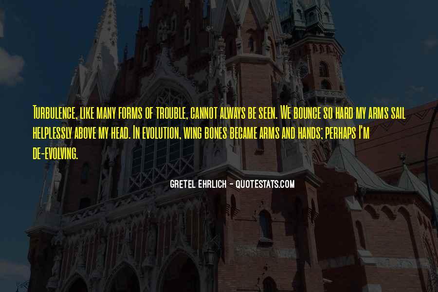 Gretel Ehrlich Quotes #1554734