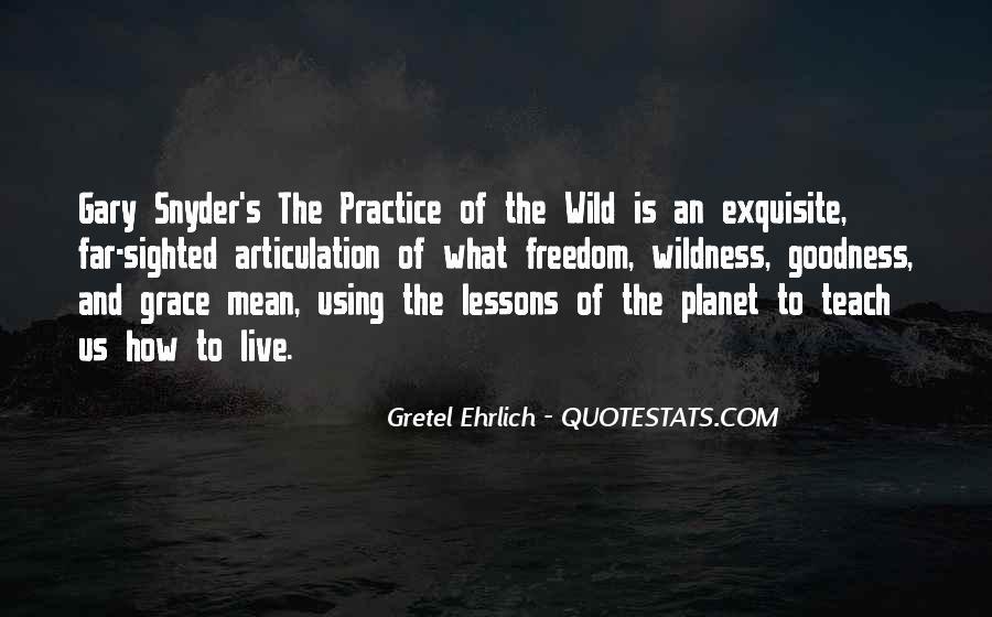 Gretel Ehrlich Quotes #1555019