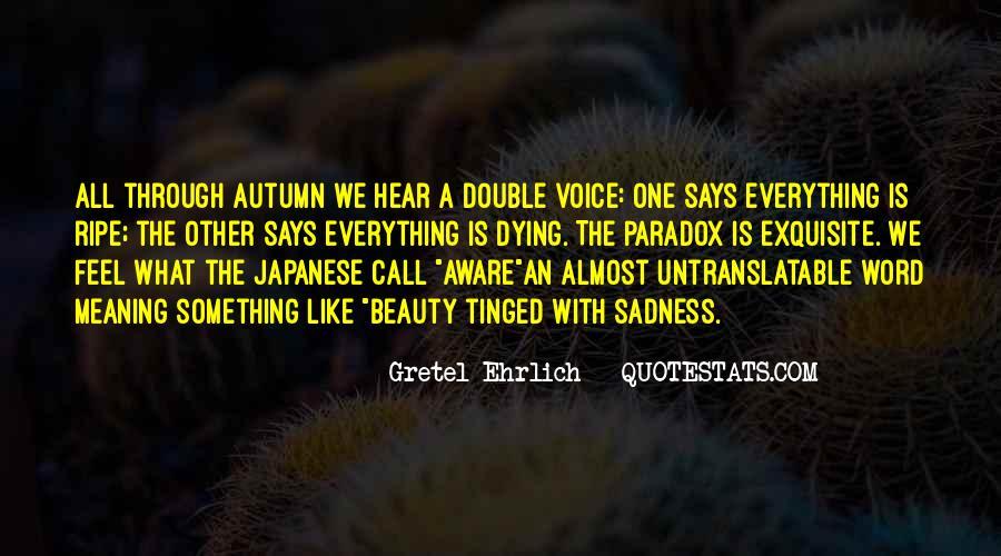 Gretel Ehrlich Quotes #1601760