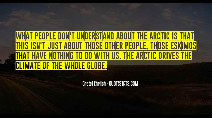 Gretel Ehrlich Quotes #251420