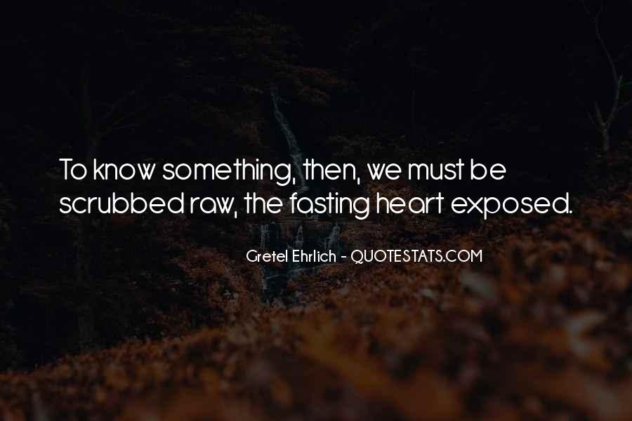 Gretel Ehrlich Quotes #402251