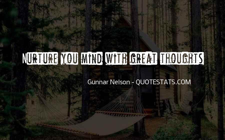 Gunnar Nelson Quotes #84702