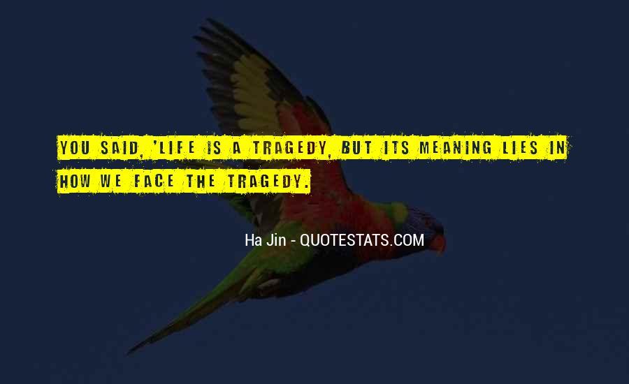 Ha Jin Quotes #1500364