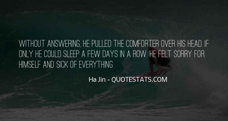 Ha Jin Quotes #179047