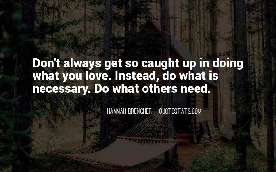 Hannah Brencher Quotes #441632