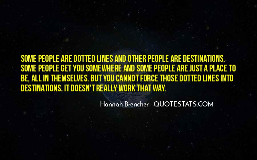 Hannah Brencher Quotes #864527