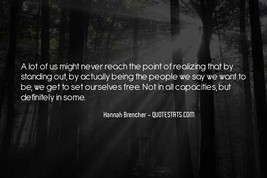 Hannah Brencher Quotes #913168