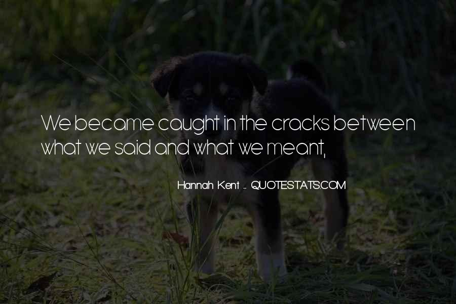 Hannah Kent Quotes #1576795