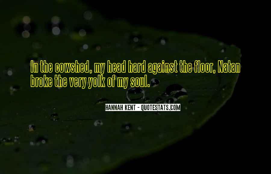 Hannah Kent Quotes #1760148