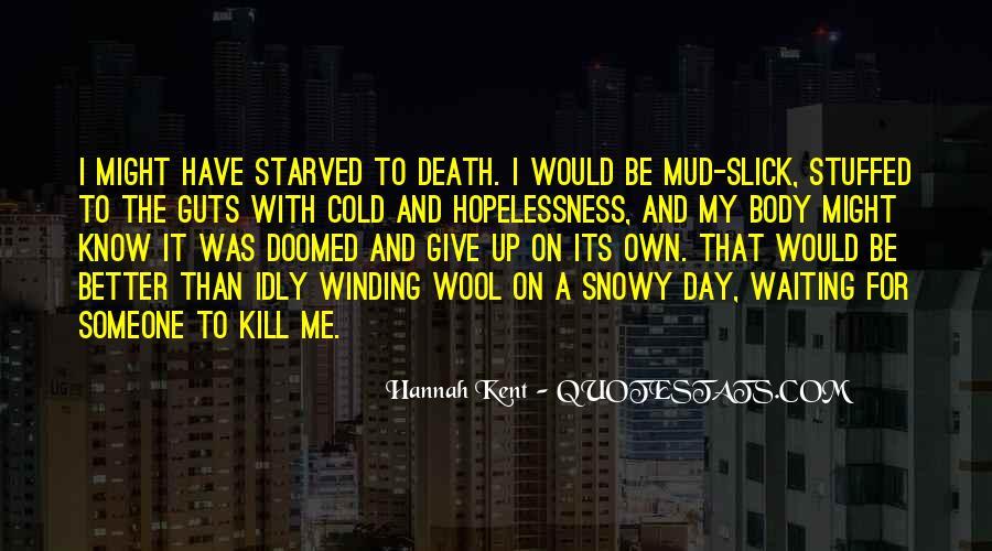 Hannah Kent Quotes #775936