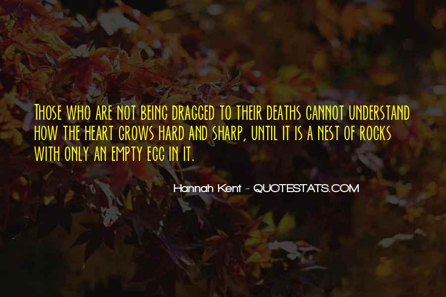 Hannah Kent Quotes #808224
