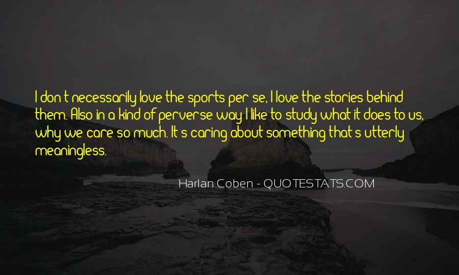 Harlan Coben Quotes #494317