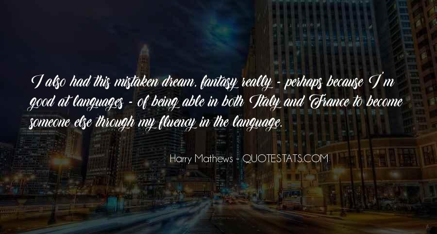 Harry Mathews Quotes #1226760