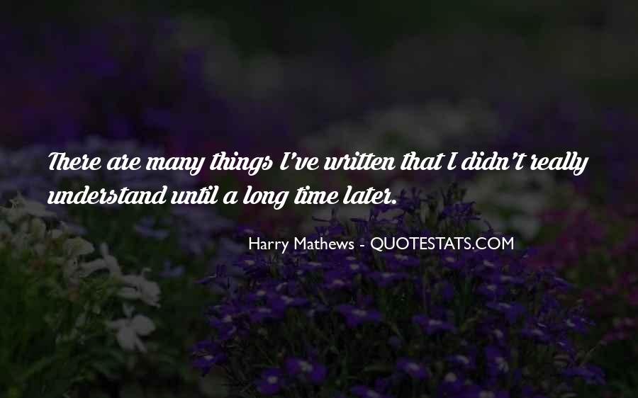 Harry Mathews Quotes #137306