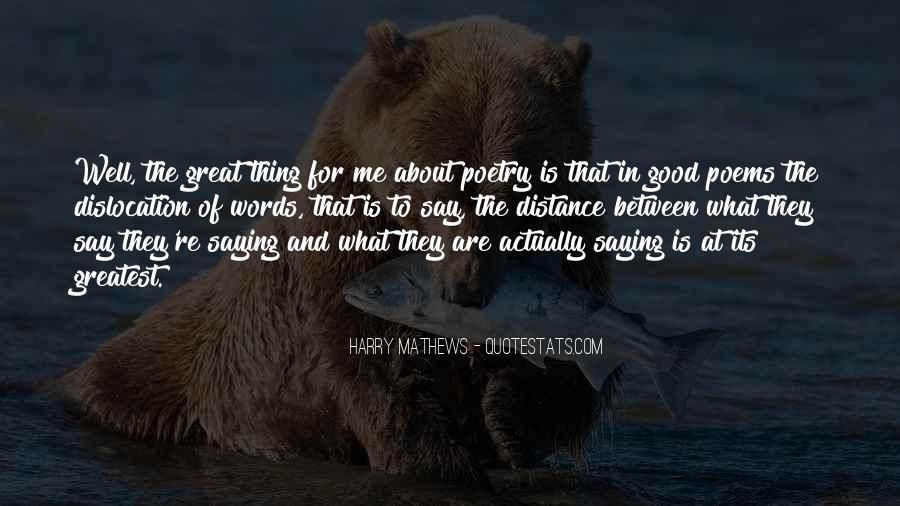 Harry Mathews Quotes #1641374